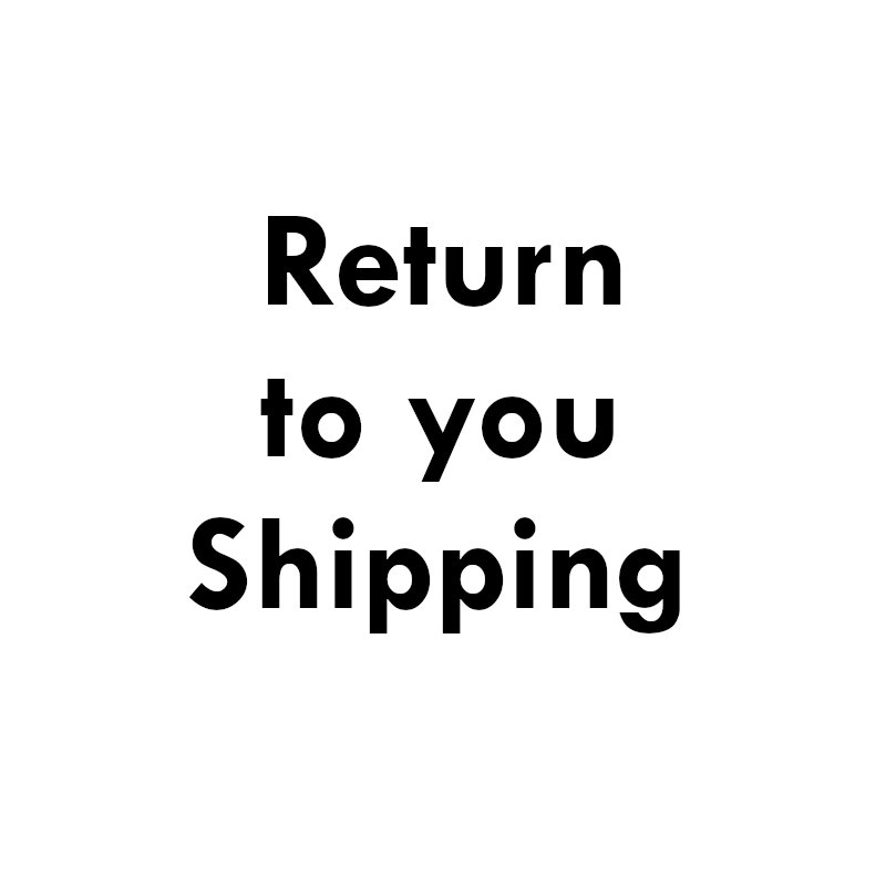 Return-to-you Shipping