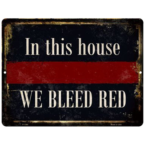 In This House We Bleed Red Sign