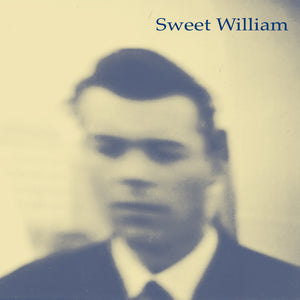 Sweet William - Dutch Mother EP