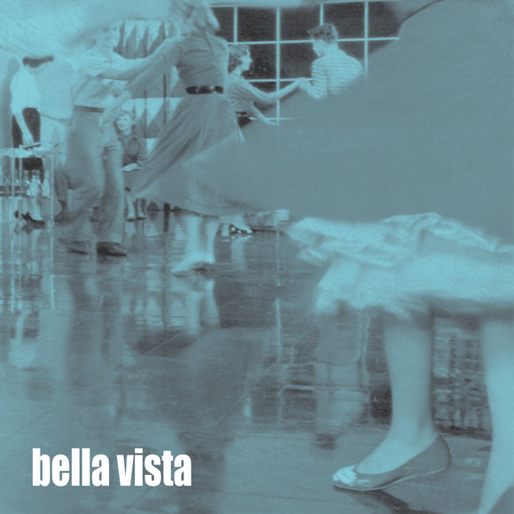 Bella Vista - Was The Last EP