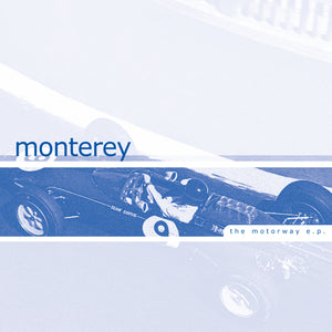 Monterey - The Motorway EP