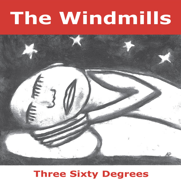 The Windmills - Three Sixty Degrees