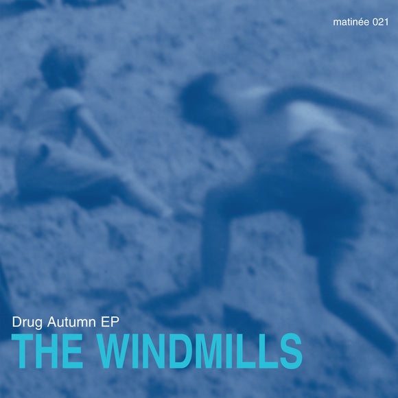 The Windmills - Drug Autumn EP
