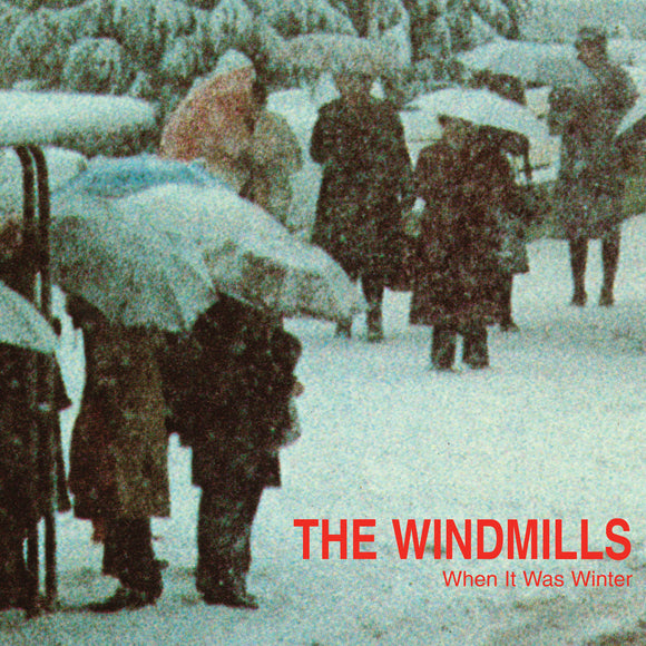 The Windmills - When It Was Winter EP