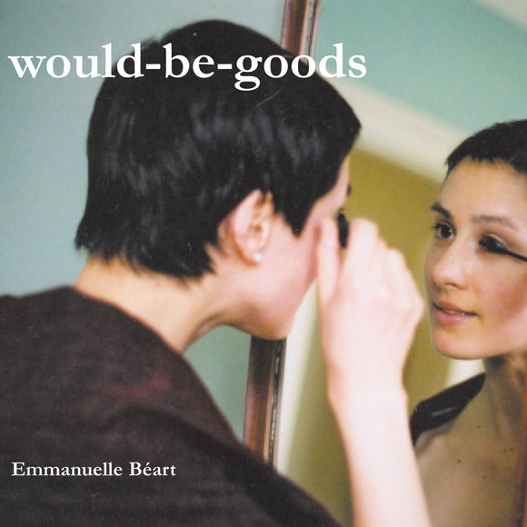 Would-Be-Goods - Emmanuelle Béart EP