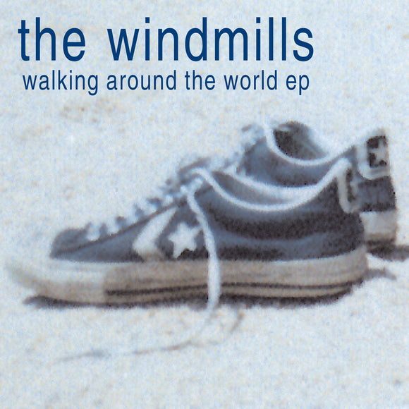 The Windmills - Walking Around The World EP