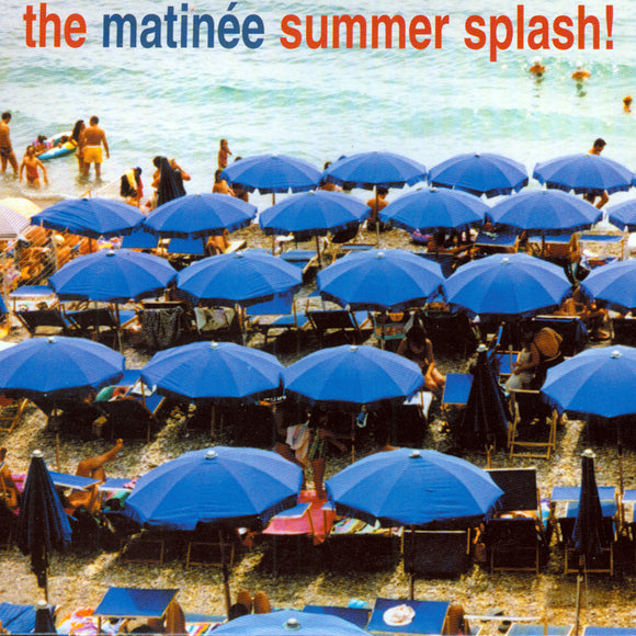 Various - The Matinée Summer Splash!