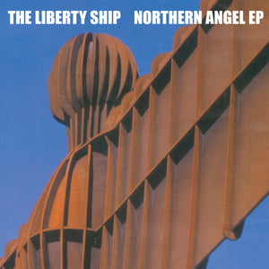 The Liberty Ship - Northern Angel EP
