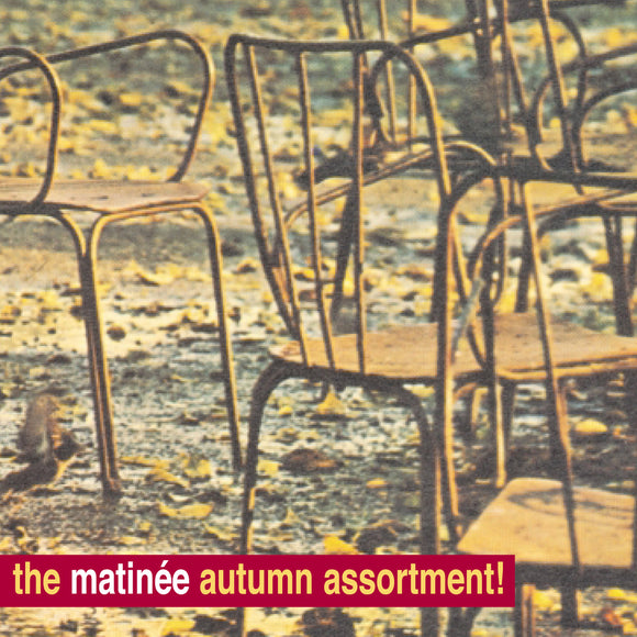 Various - The Matinée Autumn Assortment!