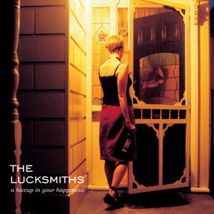 The Lucksmiths - A Hiccup in Your Happiness EP