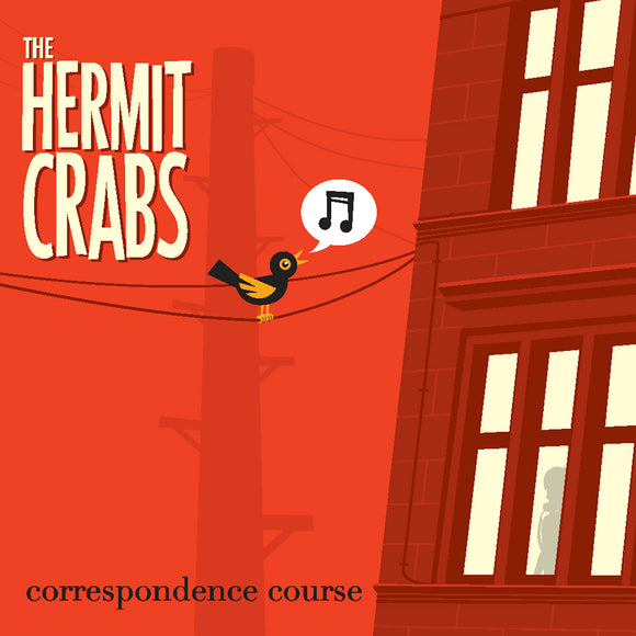 The Hermit Crabs - Correspondence Course EP