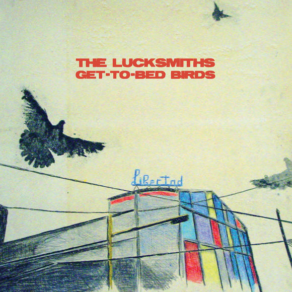 The Lucksmiths - Get-To-Bed Birds