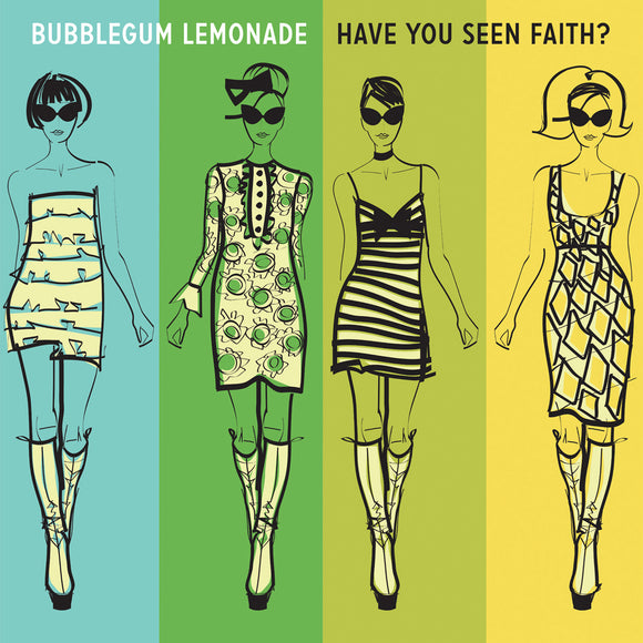 Bubblegum Lemonade - Have You Seen Faith EP