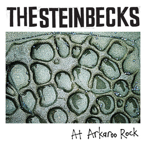 The Steinbecks - At Arkaroo Rock EP