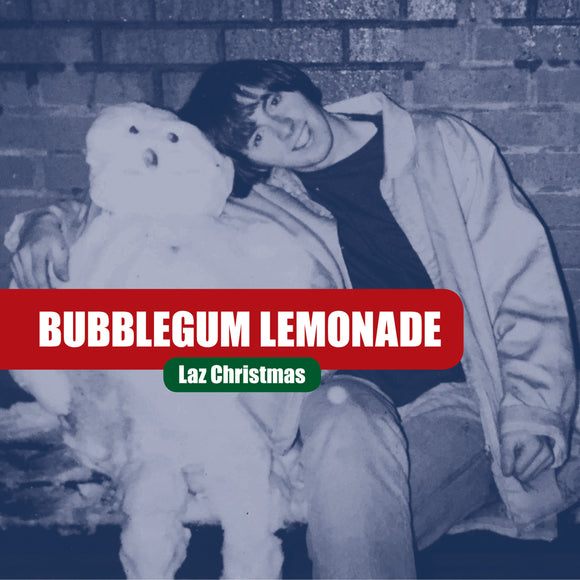 Bubblegum Lemonade - Laz Christmas EP