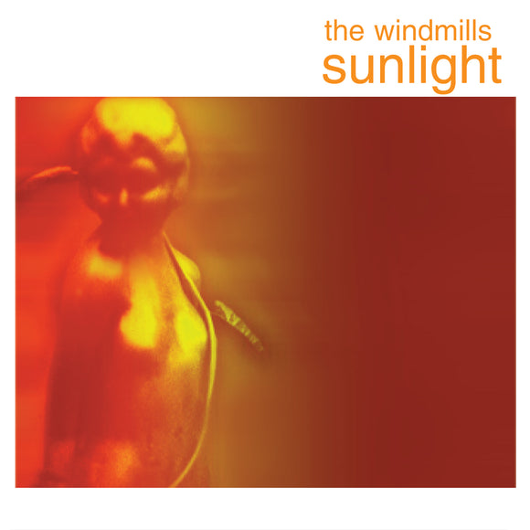 The Windmills - Sunlight