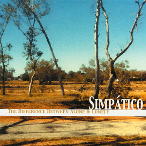 Simpático - The Difference Between Alone & Lonely
