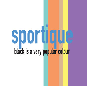 Sportique - Black Is A Very Popular Colour