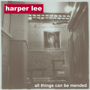 Harper Lee - All Things Can Be Mended