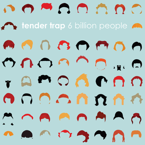 Tender Trap - 6 Billion People