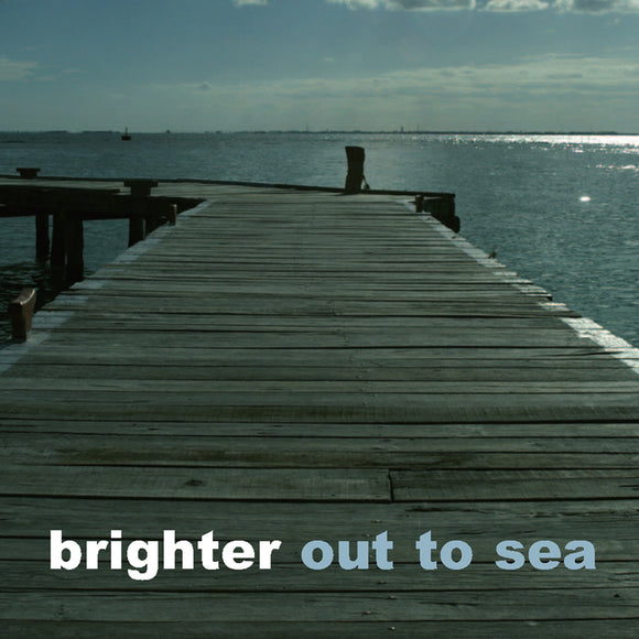 Brighter - Out To Sea