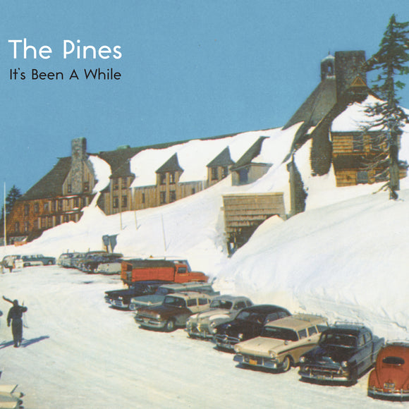 The Pines - It's Been A While