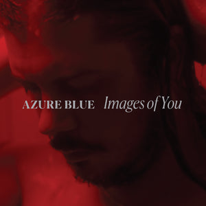 Azure Blue - Images Of You
