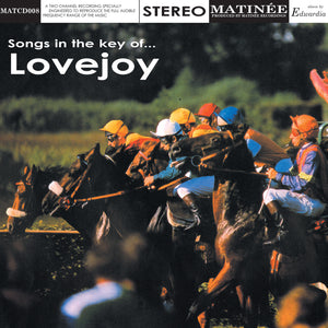Lovejoy - Songs In The Key Of Lovejoy