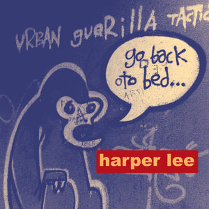 Harper Lee - Go Back To Bed