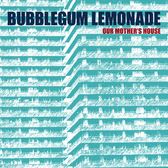 Bubblegum Lemonade - Our Mother's House EP