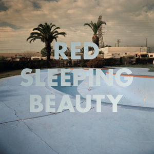 Red Sleeping Beauty - California EP