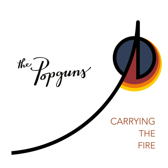 The Popguns - Carrying The Fire EP