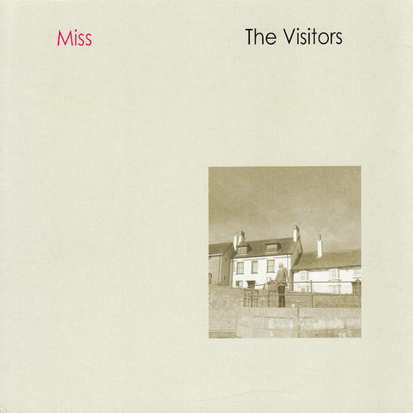 The Visitors - Miss