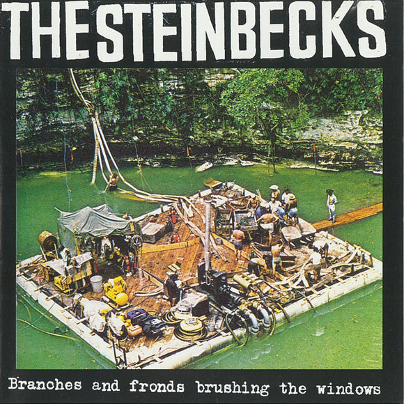 The Steinbecks - Branches and Fronds Brushing The Windows