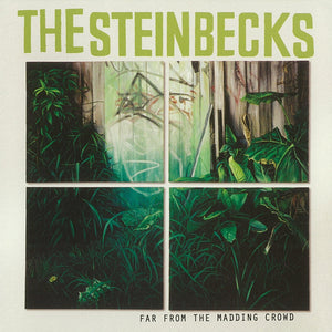 The Steinbecks - Far From The Madding Crowd