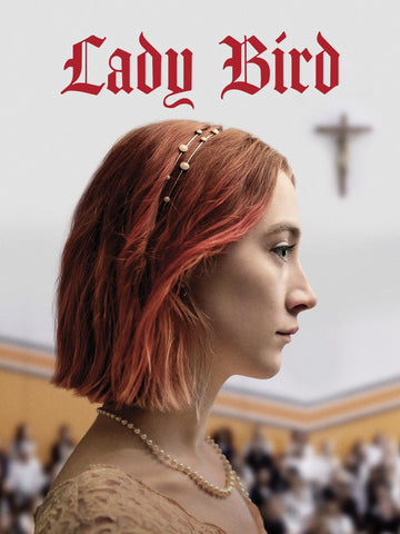 Lady Bird, Movie, Valentines Day