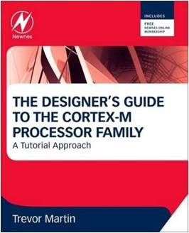 The Designers Guide to the Cortex-M Processor Family