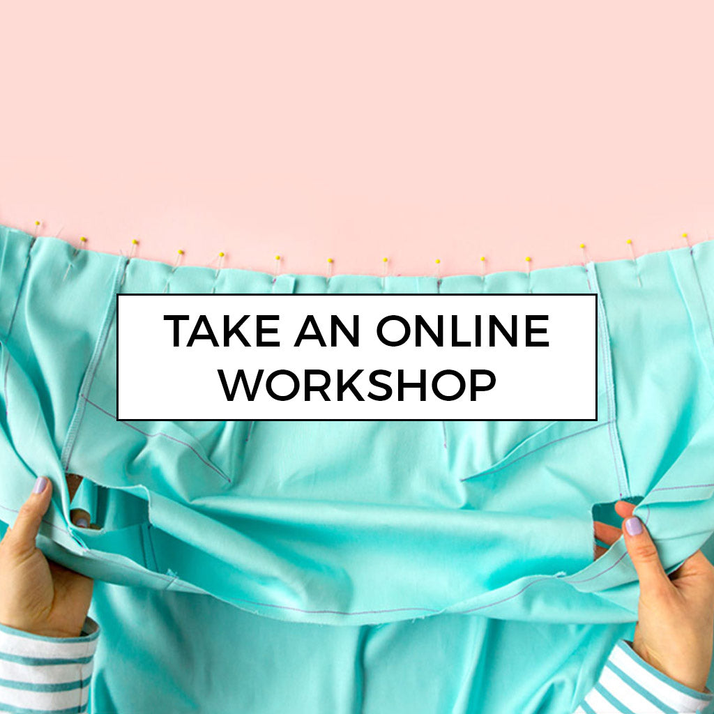 Learn to sew with an online workshop by Tilly and the Buttons