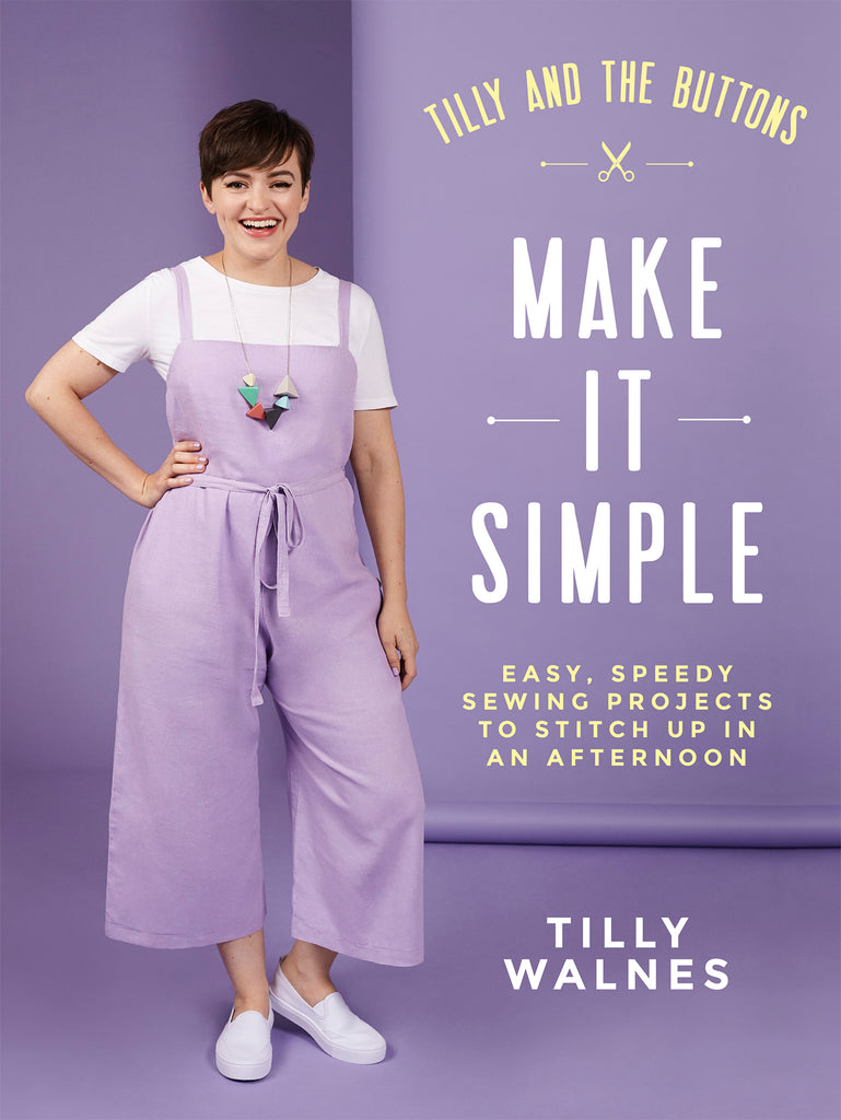 Make It Simple - quick and easy sewing book by Tilly Walnes