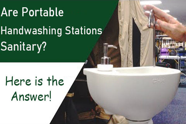 Are Portable Handwashing Stations Sanitary? Here is the Answer!