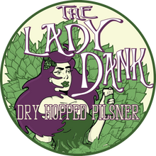 Load image into Gallery viewer, The Lady Dank