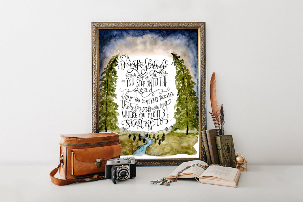 It's A Dangerous Business - JRR Tolkien Print