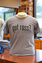 Load image into Gallery viewer, Got Ross? Tee