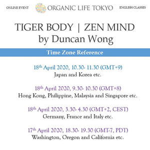[Online] TIGER BODY  |  ZEN MIND by Duncan Wong 18th April, 10:30-11:30 (GMT+9)