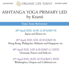 Load image into Gallery viewer, [Online] ASHTANGA YOGA PRIMARY LED by Kranti 18th April, 10:00-11:30 (GMT+9)