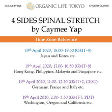 Load image into Gallery viewer, [Online] 4 SIDES SPINAL STRETCH by Caymee Yap 19th April, 18:00-19:30 (GMT+9)
