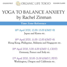 Load image into Gallery viewer, [Online] YOGA TO BALANCE ANXIETY by Rachel Zinman 18th April, 12:00-13:00 (GMT+9)