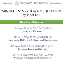 Load image into Gallery viewer, [Online] MINDFULNESS YOGA & MEDITATION by Janet Lau 17th April, 16:00-17:30 (GMT+9)