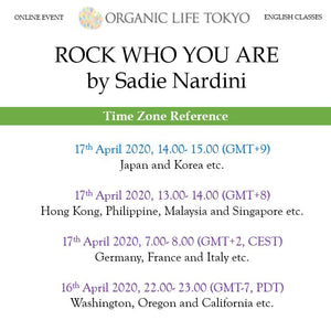 [Online] ROCK WHO YOU ARE by Sadie Nardini 17th April, 14:00-15:00 (GMT+9)