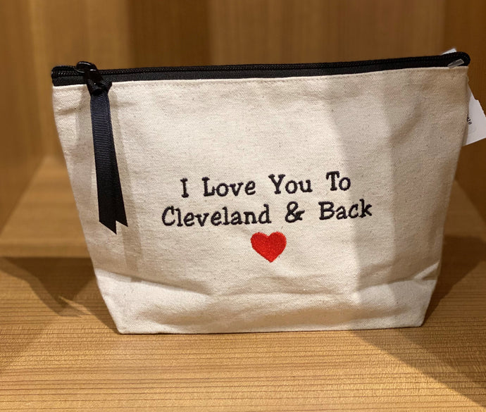 I Love You To Cleveland and Back Embroidered Pouch  - WHT